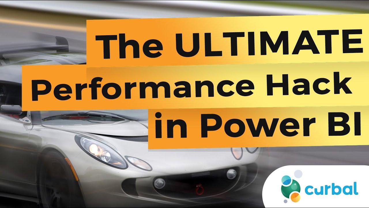 The ULTIMATE ⚡ speed/ performance ⚡ hack in Power BI...