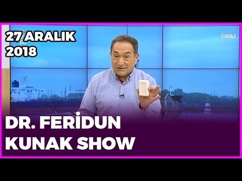 Dr. Feridun Kunak Show - 27 Aralık 2018