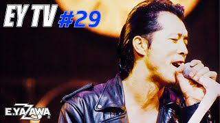 【EY TV #29】矢沢永吉  「PURE GOLD」1990年 《高音質REMIX》