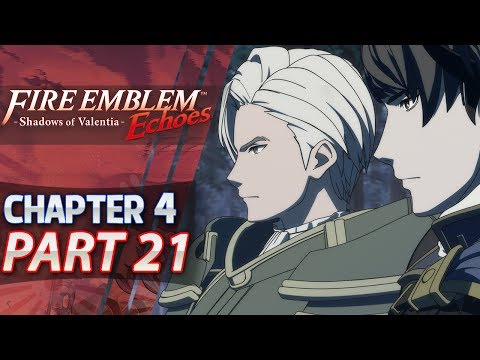 Fire Emblem Echoes: Shadows of Valentia - Part 21 - Act 4: Land of Sorrow (Hard/Classic)