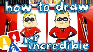 How To Draw Mr. Incredible From Incredibles 2