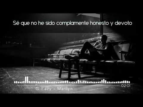 G-Eazy - Marilyn ft. Dominique LeJeune | Sub. Español