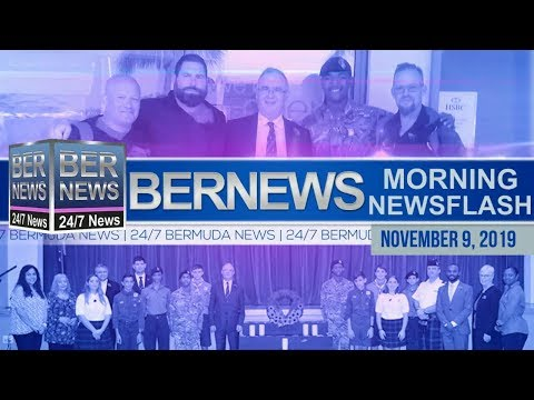 Bermuda Newsflash For Saturday, November 9, 2019