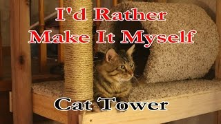 Awesome And Inexpensive Cat Tower