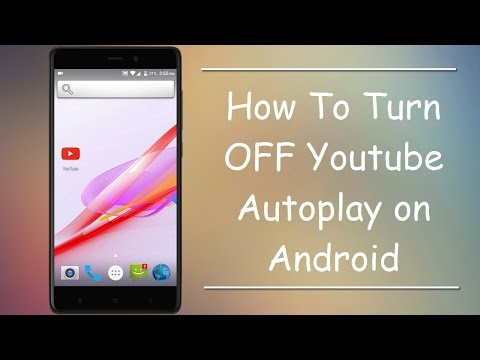 How To Turn Off YouTube Autoplay on Android