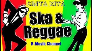 CINTA KITA // Cover Versi REGGAE SKA