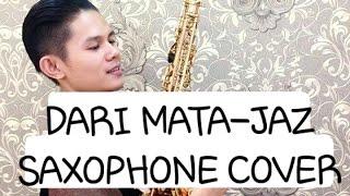 """Download lagu Dari Mata jaz - Cover Saxophone"""" Danil Guntara """""""