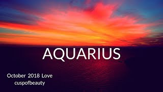 Aquarius ❤️LOVE - Oct2018 - Deep Soul and Karmic Conditions!