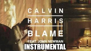 Calvin Harris ft John Newman - Blame (Instrumental) Video