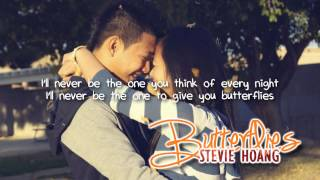 Stevie Hoang - Butterflies (with lyrics) - All For You
