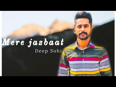 Deep Sohi   Mere Jazbaat   New Punjabi Songs   Studio Session