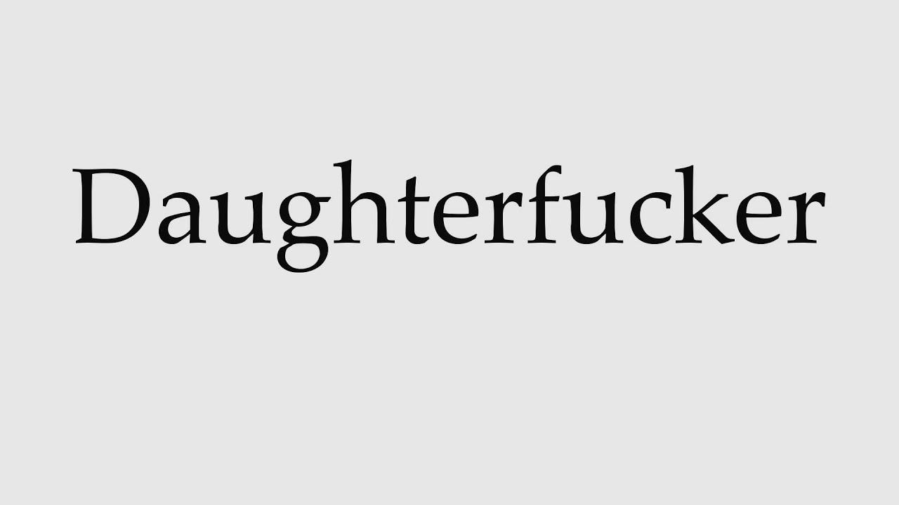Daughterfucker
