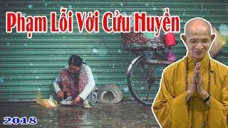 Phạm Lỗi Với Cửu Huyền - Thích Giác Hạnh 2018 ( aosenxanh.com )