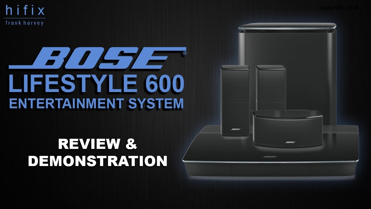 Bose Home Cinema Bose Lifestyle 600 Entertainment System Review And Demonstration - Youtube