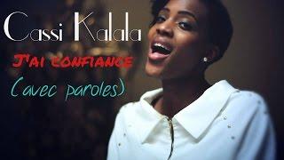 Cassi Kalala- J'ai confiance (avec paroles) | **Worship Fever Channel **