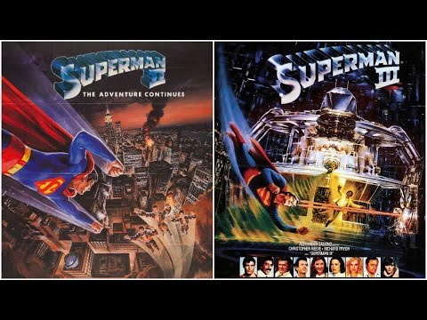 Thoughts On: Superman II and Superman III