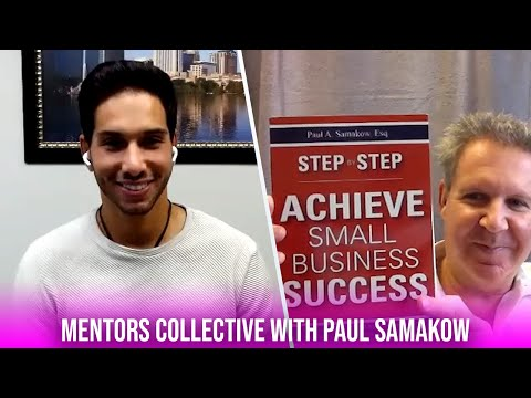 Step by Step Guide to Small Business Success with Paul Samakow