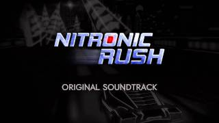 Nitronic Rush Soundtrack - End to a Violent Heart (by TORCHT)