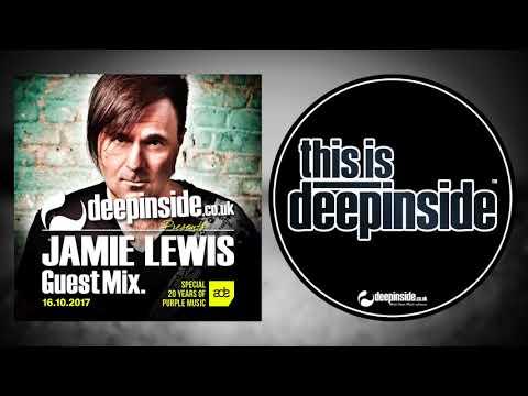 JAMIE LEWIS is on DEEPINSIDE (Exclusive Guest Mix)