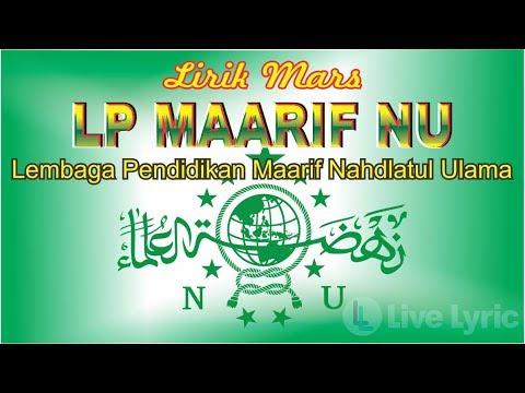 Mars LP Maarif NU (Lembaga Pendidikan) Lagu dan Lirik