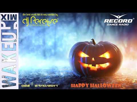 RadioRecord WakeUp Mix #023 DJ Peretse🌶Best dance music mix [Radioshow 27/10/2017