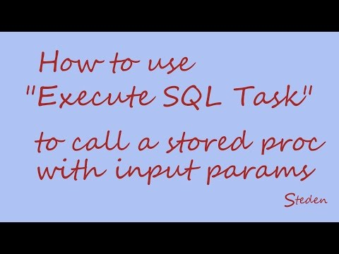 "SSIS ""Execute SQL Task"" - stored procedure with input parameters"
