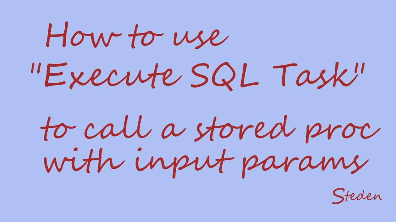 ado.net execute stored procedure ssis