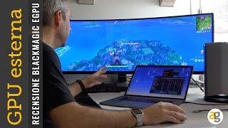 GPU ESTERNA Serve? FORTNITE, Premiere PRO Test su MacBook Pro 2016
