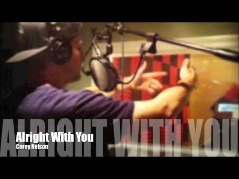 Alright With You-Corey Nelson