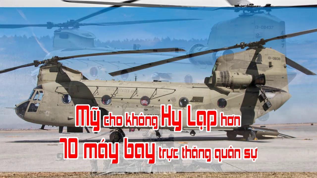 Mỹ cho không Hy Lạp hơn 70 máy bay trực thăng quân sự