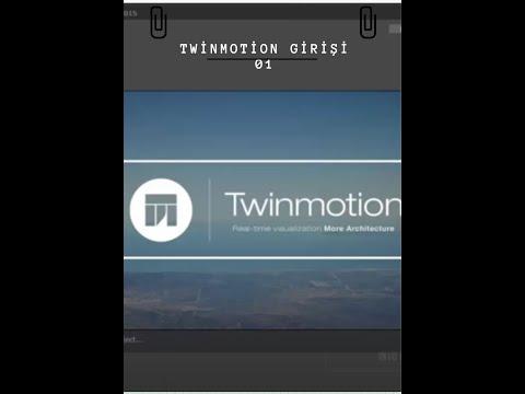 Twinmotion Giriş Dersi 01