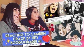 Reacting to Camren Crack by Hey Booboodaddi 4! (Fifth Harmony)