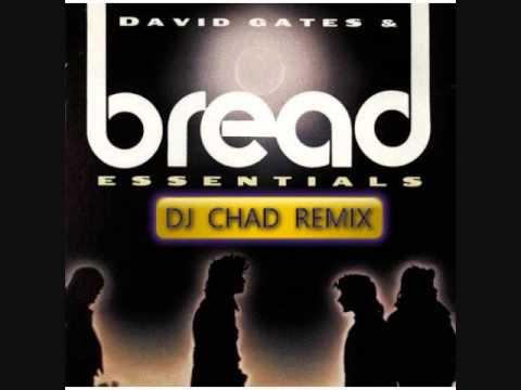 BREAD MEDLEY - (DJ CHAD REMIX)