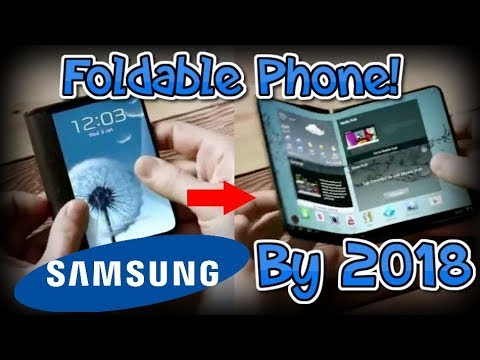 Samsung promises foldable phones by 2018