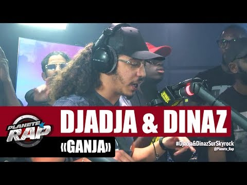 """[Exclu] Djadja & Dinaz """"Ganja"""" #PlanèteRap"""