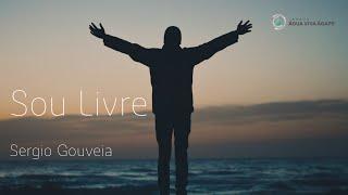 Culto on-line - Sou Livre - Sergio Gouveia - 14.06.20