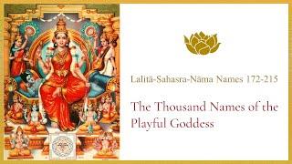 Lalitā-Sahasra-Nāma Names 172-215