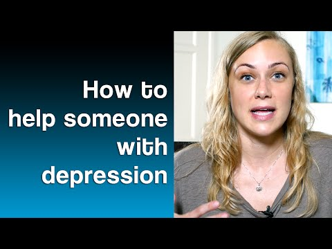 How to help someone with Depression - Mental Health Help with Kati Morton
