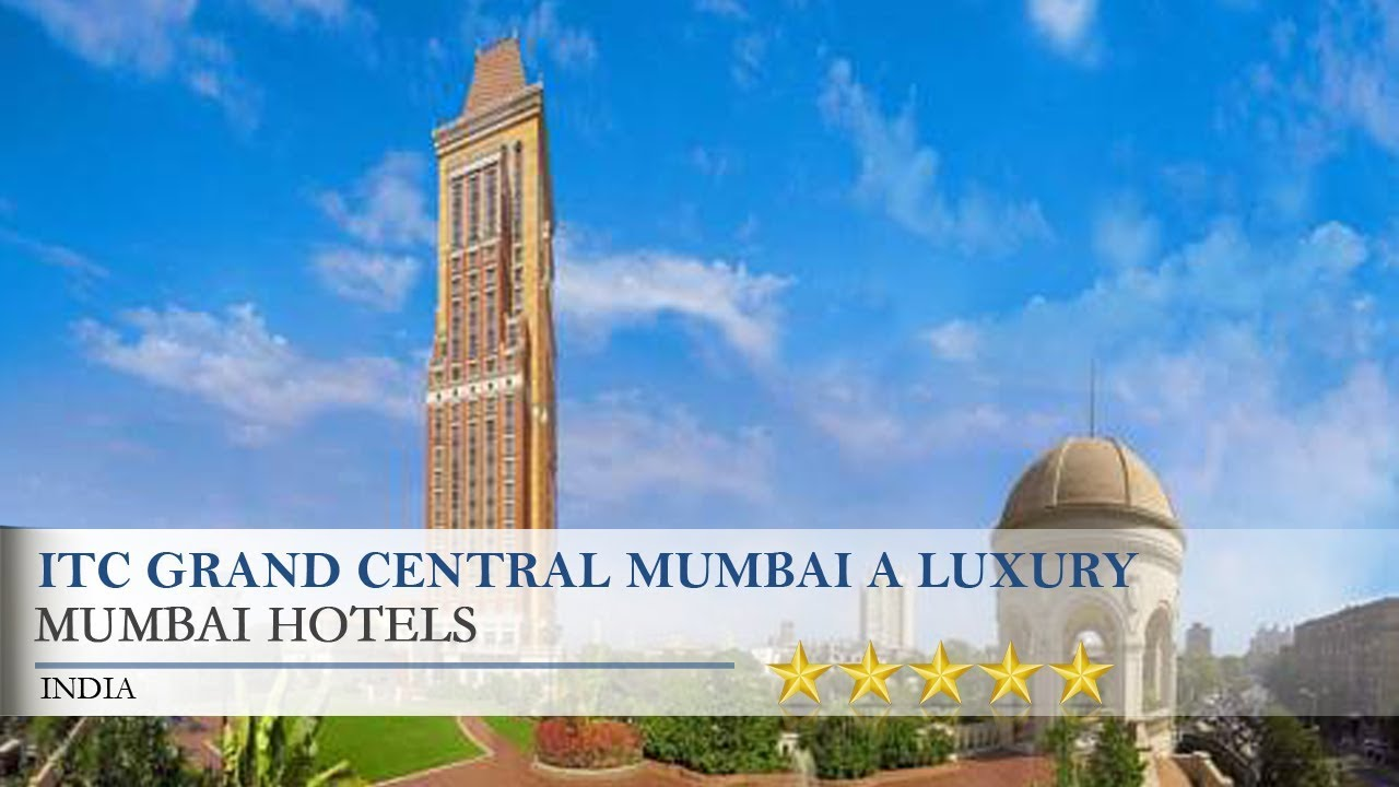 Itc Grand Central Mumbai A Luxury Collection Hotel Hotels India