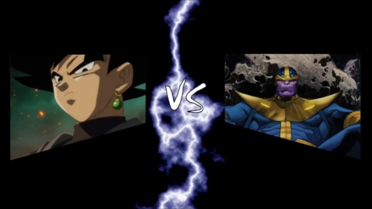 Goku Vs Thanos: Goku Black Vs Thanos