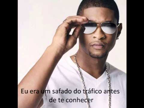 Usher - Before I Met You Legendado/Tradução
