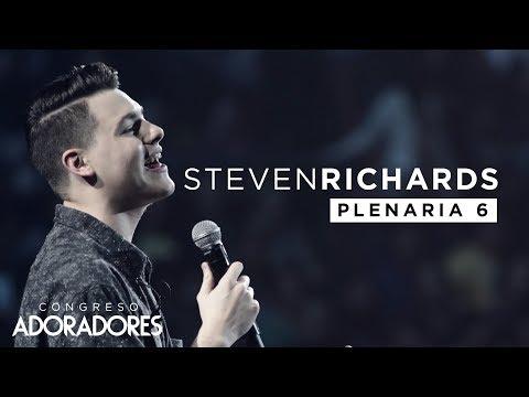 """Steven Richards - """"Llamados para adorar"""" (Congreso Adoradores 2017 / Plenaria Completa)"""