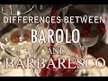 What's the Difference Between Barolo and Barbaresco?