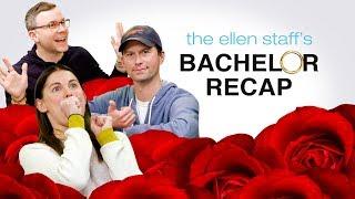The Ellen Staff's 'Bachelor' Recap: Fantasy Suites