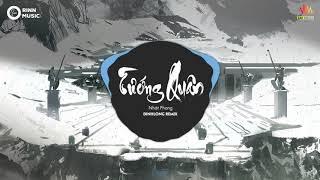 Tướng Quân DinhLong Remix   Nhật Phong   Nhạc Remix 8D gây nghiện nhất 2019