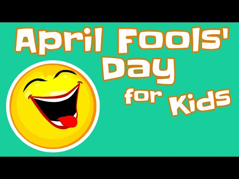 April Fool's Day Facts for Kids - YouTube