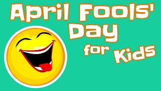 April Fools' Day for Kids