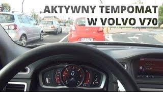Volvo V70 - Działanie Aktywnego Tempomatu
