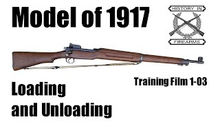 Model 1917 Loading and Unloading (TF 1-03)
