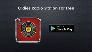 Oldies Radio Station For Free